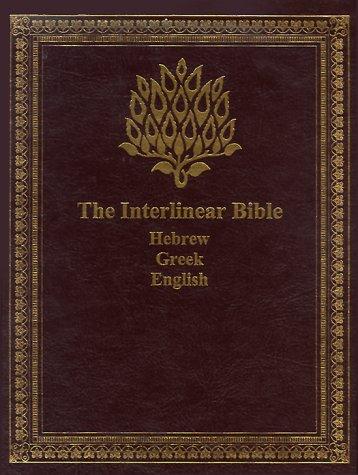 The Interlinear Bible: Hebrew/Greek/English: Translator-Jay P. Green