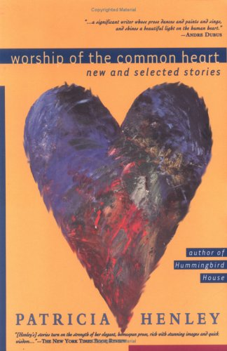 9781878448026: Worship of the Common Heart: New and Selected Stories