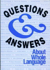 Questions and Answers About Whole Language: Cochrane, Orin