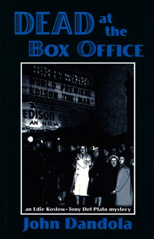 9781878452252: Dead at the Box Office: An Edie Koslow-Tony Del Plato Mystery