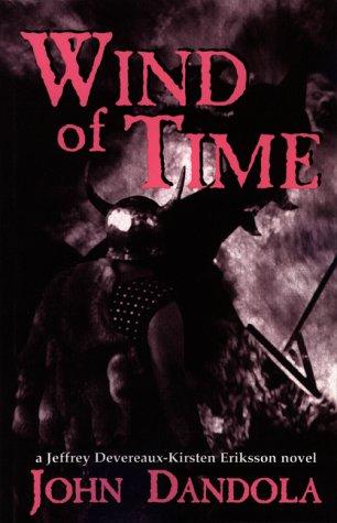 9781878452276: Wind of Time: A Jeffrey Devereaux-Kirsten Eriksson Novel