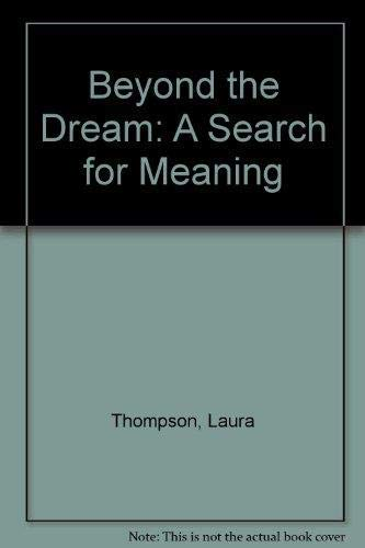 9781878453051: Beyond the Dream: A Search for Meaning (MARC monograph series)