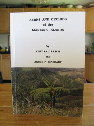 9781878453099: Ferns and orchids of the Mariana Islands