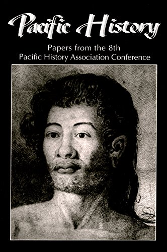 9781878453143: Pacific History: Papers from the 8th Pacific History Association Conference