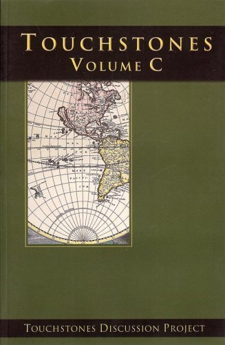 Touchstones Volume C, Texts for Discussion (Touchstones Discussion Project, Touchstones Volume C, ...