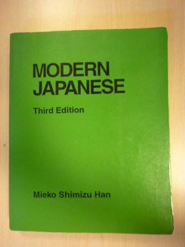 Modern Japanese, 3rd Edition (English and Japanese: Han, Mieko Shimizu
