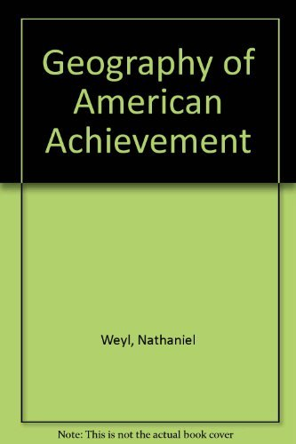 9781878465009: The Geography of American Achievement