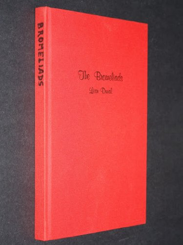 The Bromeliads: Duval, Leon