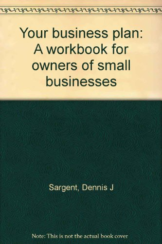 9781878475183: Your business plan: A workbook for owners of small businesses