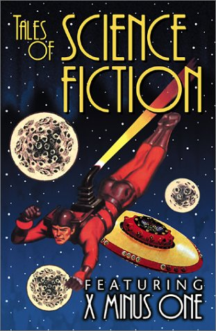 Tales of Science Fiction: Featuring X-Minus One (9781878481207) by Asimov, Isaac; Dahl, Frederic; Blish, James