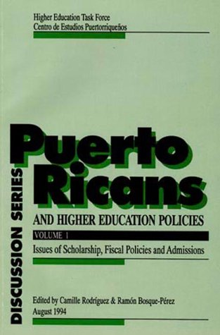 9781878483522: Puerto Ricans and Higher Education Policies: Issues of Scholarship, Fiscal Policies and Admissions