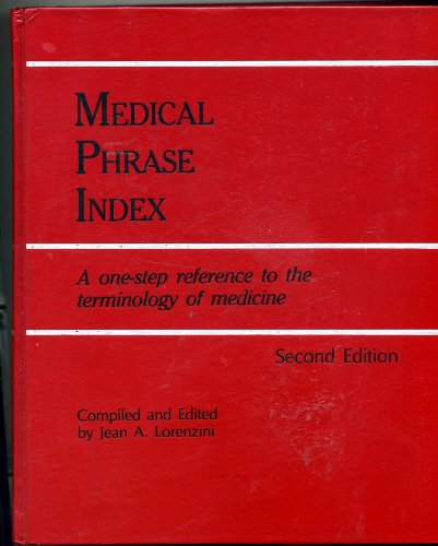 Medical Phrase Index a One-step Reference to