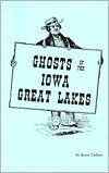9781878488114: Ghosts of the Iowa Great Lakes