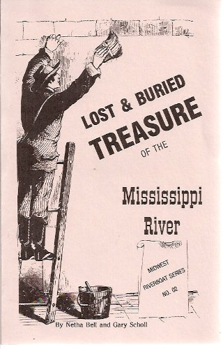 9781878488329: Lost and Buried Treasure of the Mississippi River