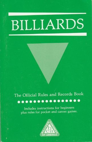 9781878493002: Official Rule Book for All Pocket and Carom Billiard Games, 1990 (Billiards: the Official Rules and Records Book)