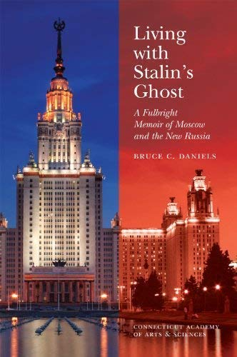 9781878508270: Living With Stalin's Ghost: A Fulbright Memoir of Moscow and the New Russia