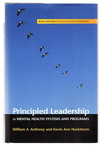 9781878512222: Principled Leadership in Mental Health Systems and Programs