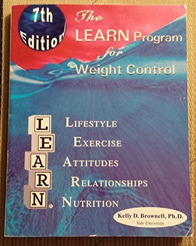 9781878513137: The Learn Program for Weight Control: Lifestyle, Exercise, Attitudes, Relationships, Nutrition