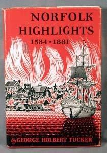 9781878515674: Norfolk Highlights, 1584-1881