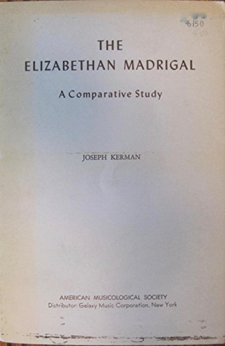 9781878528063: The Elizabethan Madrigal: A Comparative Study