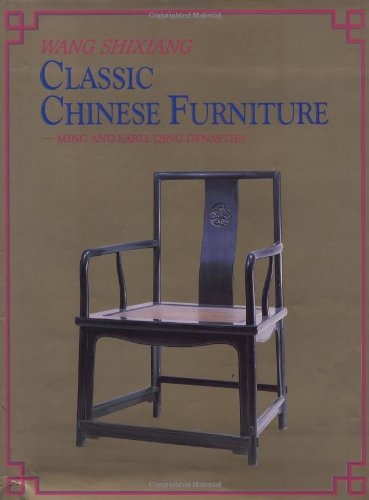 9781878529022: Classic Chinese Furniture: Ming and Early Qing Dynasties