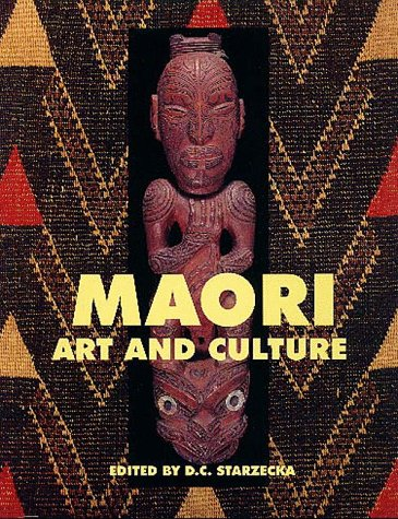 Maori Art and Culture: Starzecka, D.C., ed.