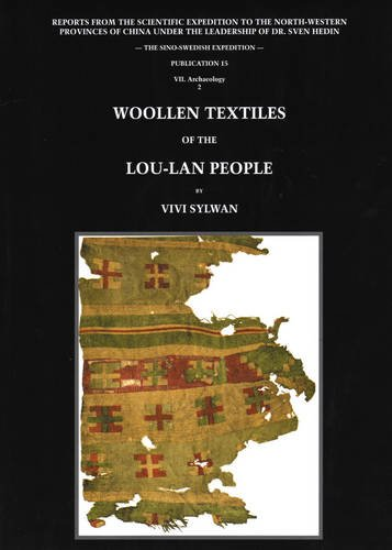 Woollen Textiles of the Lou-Lan People: Reports from the Scientific Expedition to the North-western...