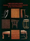 Classical and Vernacular Chinese Furniture in the Living Environment: Shixiang Wang (Introduction),...