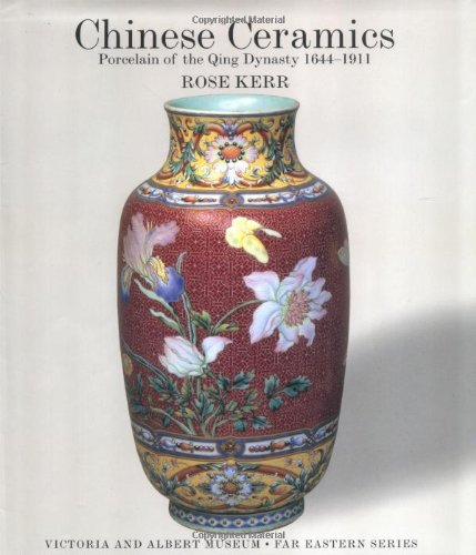 9781878529480: Chinese Ceramics: Porcelain of the Qing Dynasty 1644-1911)