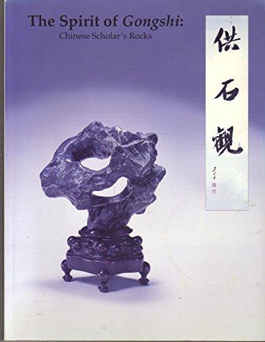 The Spirit of Gongshi Chinese Scholar's Rocks: Hu, Kemin