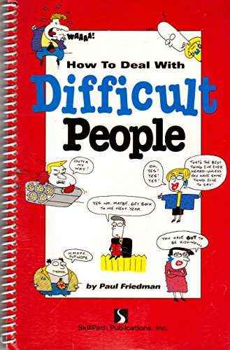 9781878542038: How to Deal with Difficult People