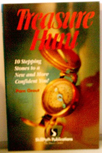 Treasure hunt: 10 stepping stones to a new and more confident you! (1878542974) by Pam Grout