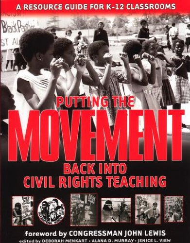 9781878554185: Putting The Movement Back Into Civil Rights Teaching