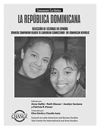 9781878554215: La Republica Dominicana: Conexiones Caribenas: Seleccion de Lecturas en Espanol/ Spanish Companion to Caribbean Connections: The Dominican Republic