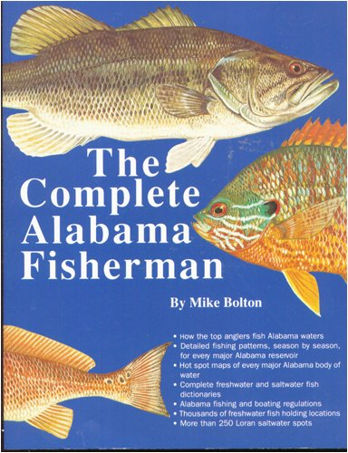 The Complete Alabama Fisherman: Mike Bolton
