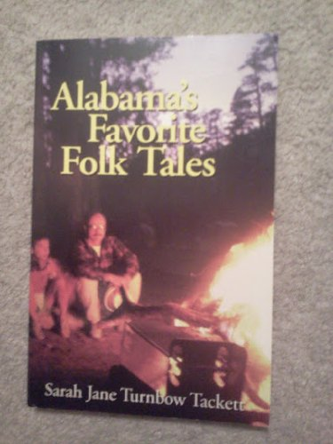 Alabama's Favorite Folktales: Tackett, Sarah