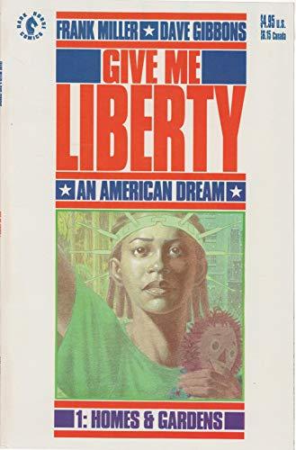 9781878574091: Give Me Liberty - An American Dream #3: Health & Welfare