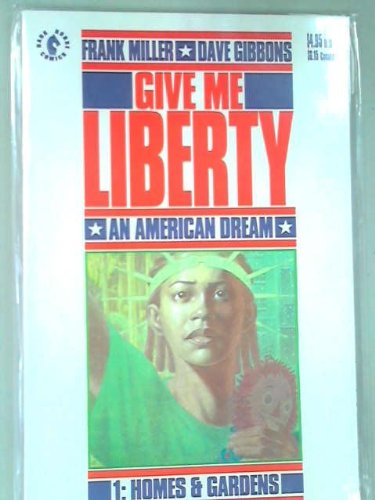 Give Me Liberty Book 1: Homes & Gardens