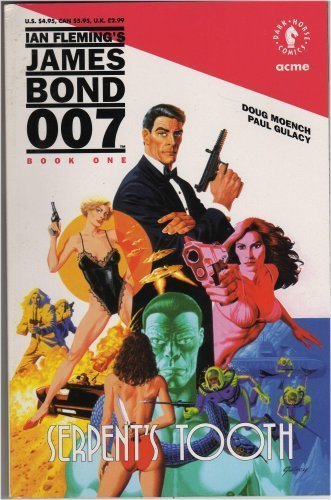 9781878574381: Serpent's Tooth (Ian Fleming's James Bond 007, Book One)