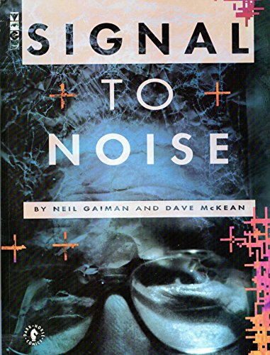 9781878574435: Signal to Noise
