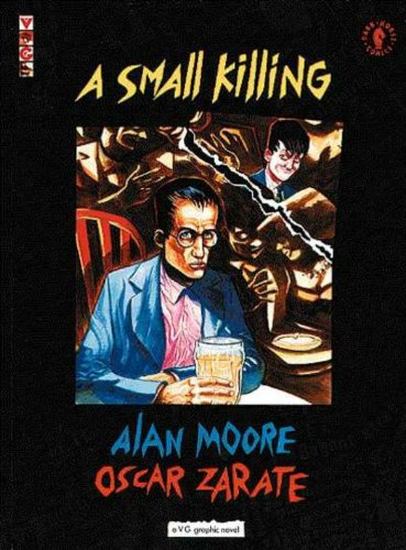 Small Killing (a VG Graphic Novel) (1878574450) by Alan Moore