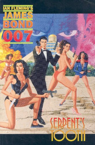 9781878574787: James Bond 007: Serpent's Tooth