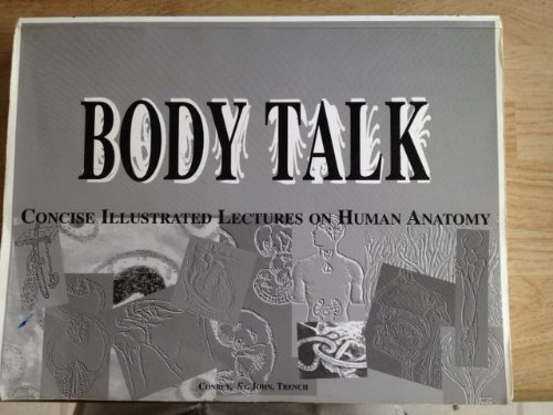 9781878576361: Body Talk : Concise Illustrated Lectures on Human Anatomy