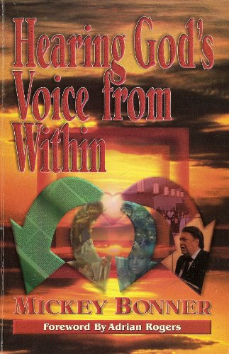 Hearing God's Voice from Within (1878578170) by Mickey Bonner