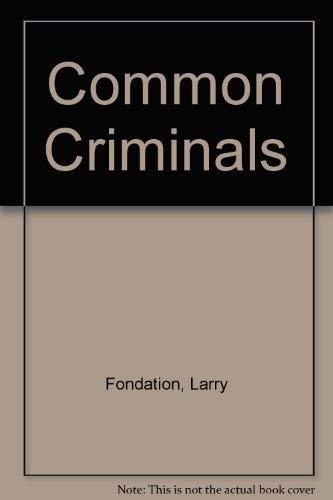 9781878580702: Common Criminals: L.A. Crime Stories