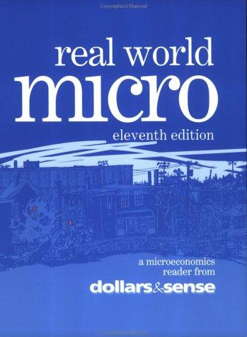 9781878585295: Real World Micro, 11th edition