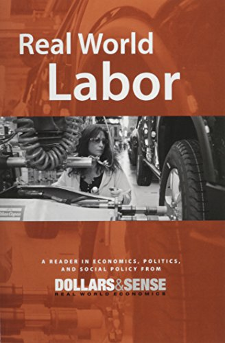 9781878585554: Real World Labor: A Reader in Economics, Politics, and Social Policy