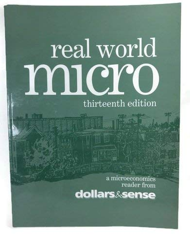 Real world micro, 13th Edition : A: Daniel Fireside; Chris