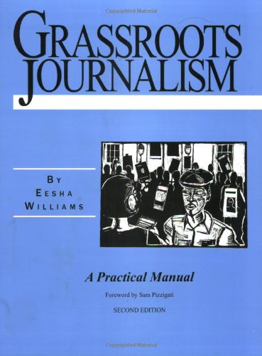 9781878585639: Grassroots Journalism: A Practical Manual, 2nd edition