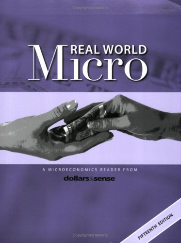 9781878585714: Real World Micro: A Microeconomics Reader from Dollars & Sense, 15th ed.